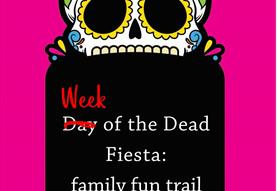 Week of the Dead Fiesta: family fun trail