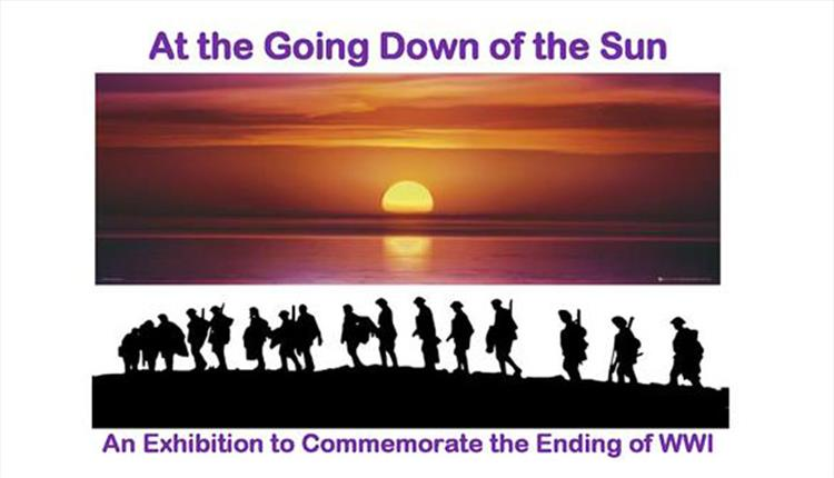 At the Going Down of the Sun- An Exhibition to Commemorate the Ending of WWI
