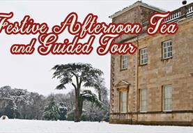 Festive Afternoon Tea and Guided Tour